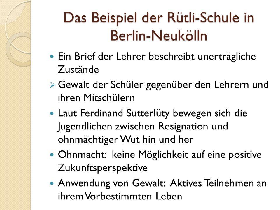 Das Beispiel der Rütli-Schule in Berlin-Neukölln