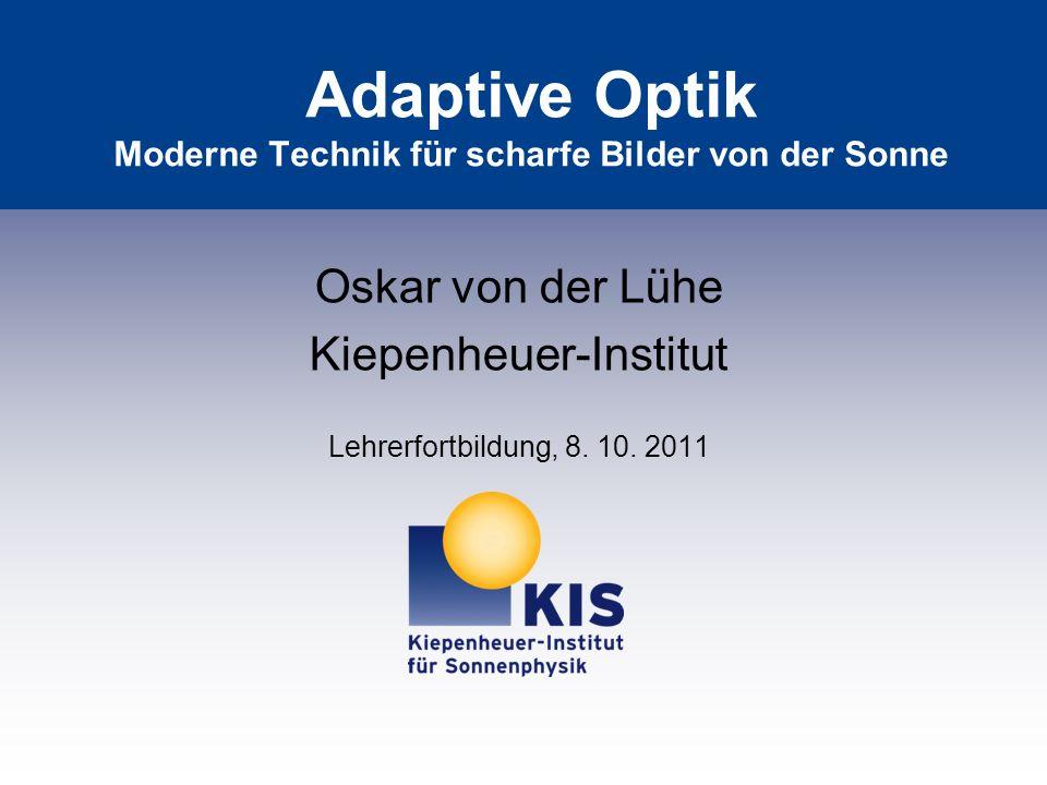 Adaptive Optik Moderne Technik für scharfe Bilder von der Sonne