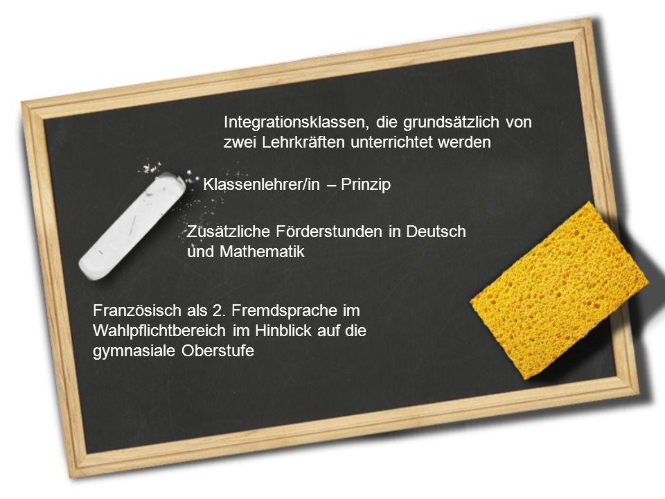 Integrationsklassen, die grundsätzlich von zwei Lehrkräften unterrichtet werden
