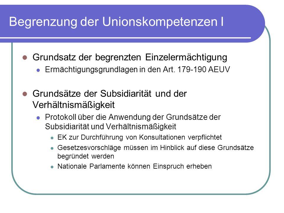 Begrenzung der Unionskompetenzen I