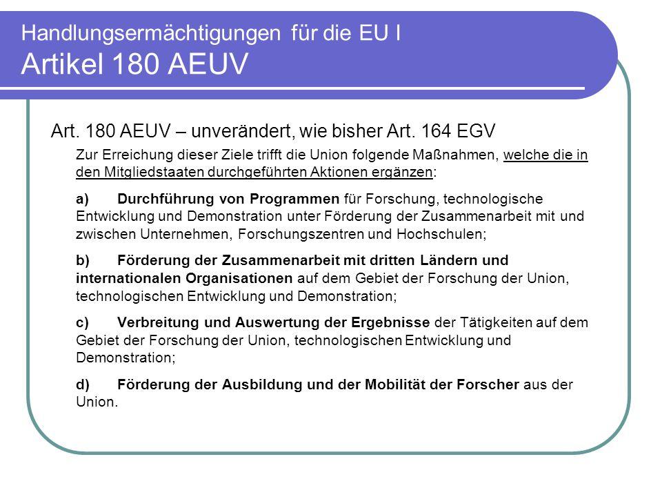 Handlungsermächtigungen für die EU I Artikel 180 AEUV