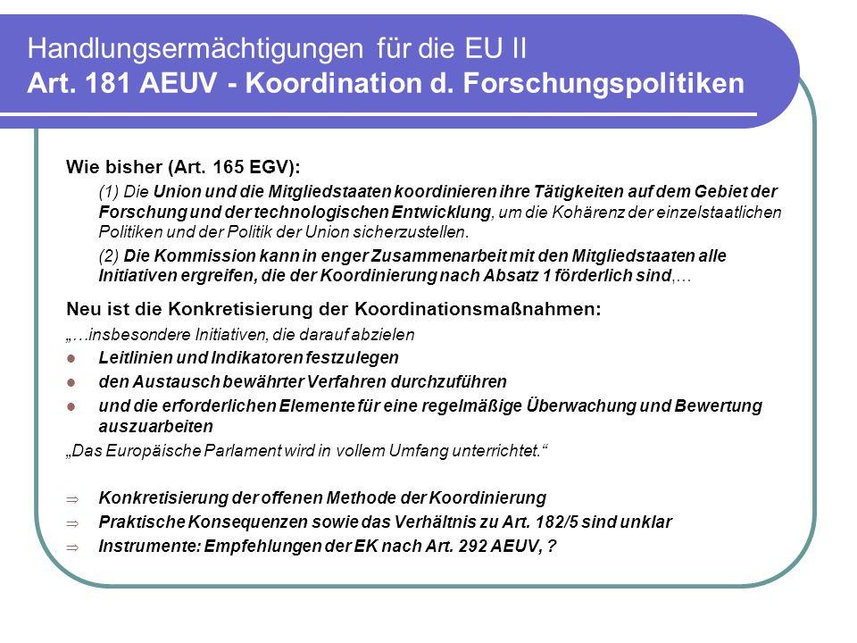 Handlungsermächtigungen für die EU II Art. 181 AEUV - Koordination d
