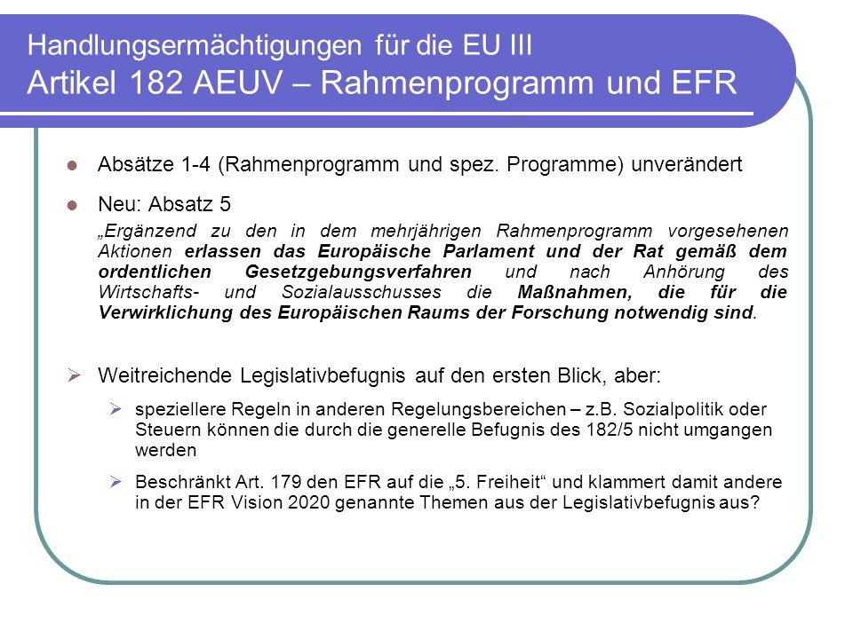 Handlungsermächtigungen für die EU III Artikel 182 AEUV – Rahmenprogramm und EFR