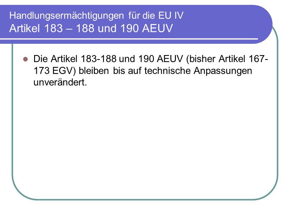 Handlungsermächtigungen für die EU IV Artikel 183 – 188 und 190 AEUV