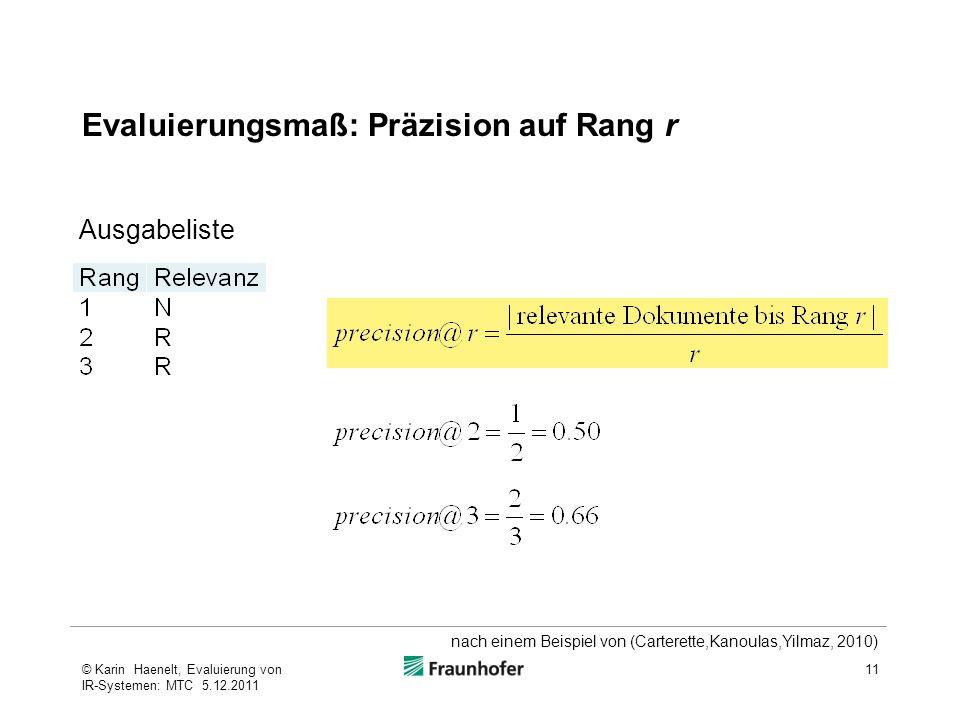 Evaluierungsmaß: Präzision auf Rang r