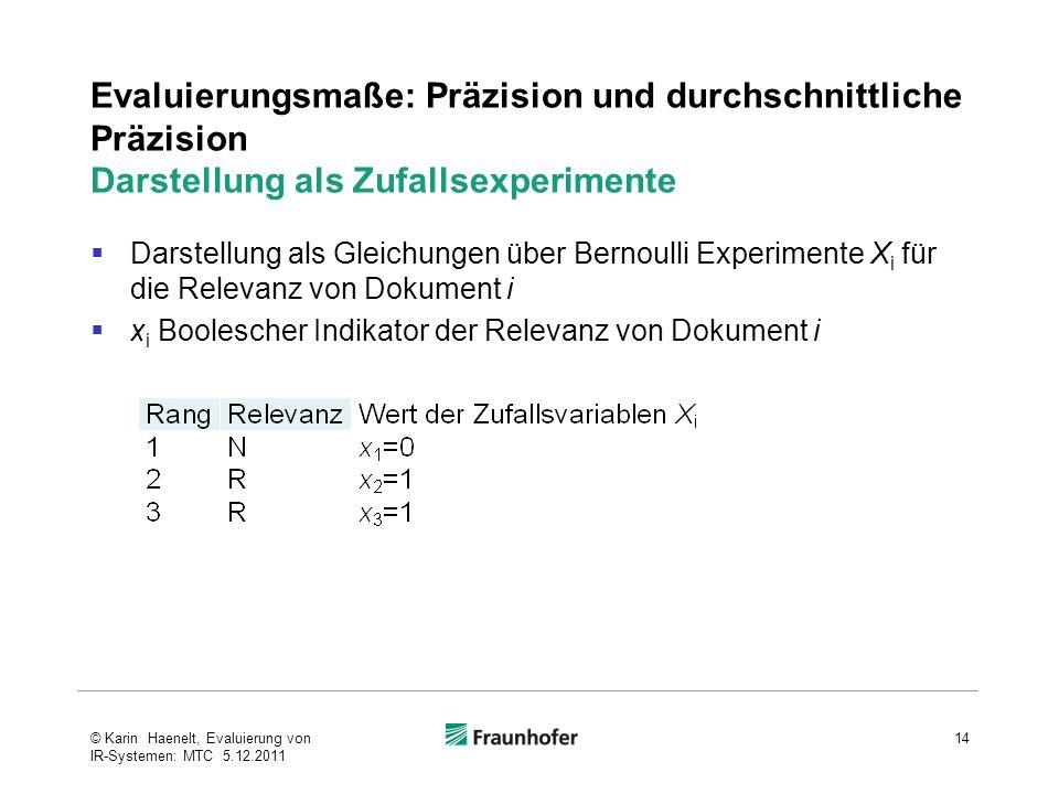 Evaluierungsmaße: Präzision und durchschnittliche Präzision Darstellung als Zufallsexperimente