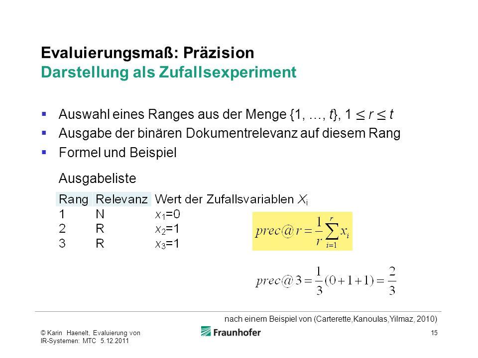 Evaluierungsmaß: Präzision Darstellung als Zufallsexperiment