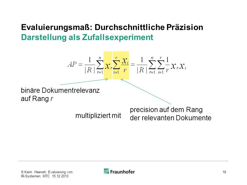 Evaluierungsmaß: Durchschnittliche Präzision Darstellung als Zufallsexperiment