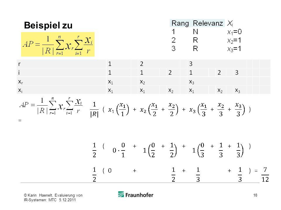 Beispiel zu © Karin Haenelt, Evaluierung von IR-Systemen: MTC 5.12.2011