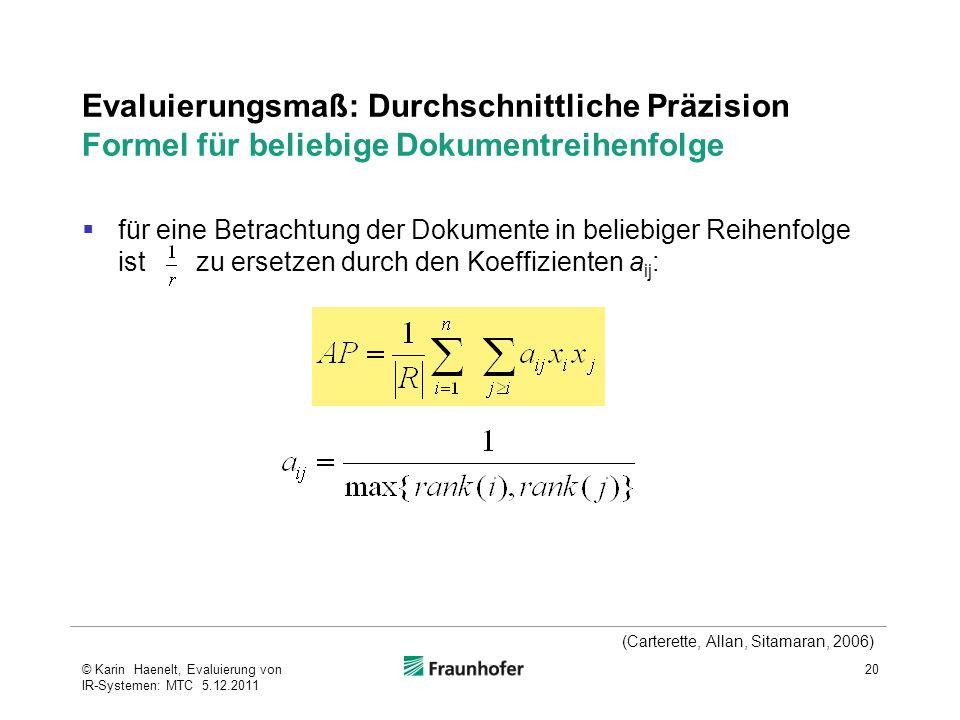 Evaluierungsmaß: Durchschnittliche Präzision Formel für beliebige Dokumentreihenfolge