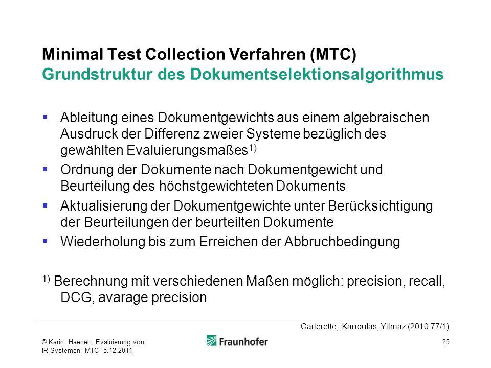 Minimal Test Collection Verfahren (MTC) Grundstruktur des Dokumentselektionsalgorithmus