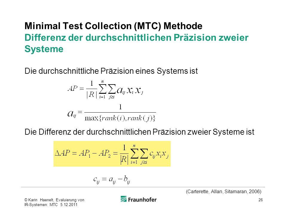 Minimal Test Collection (MTC) Methode Differenz der durchschnittlichen Präzision zweier Systeme