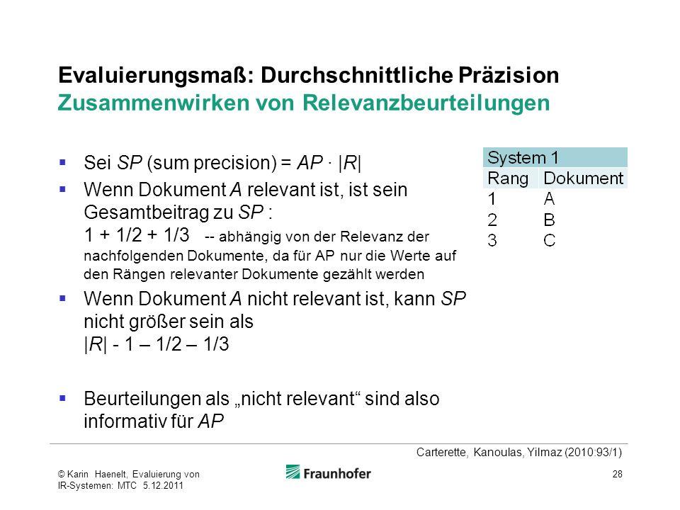 Evaluierungsmaß: Durchschnittliche Präzision Zusammenwirken von Relevanzbeurteilungen