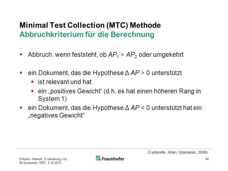 Minimal Test Collection (MTC) Methode Abbruchkriterium für die Berechnung