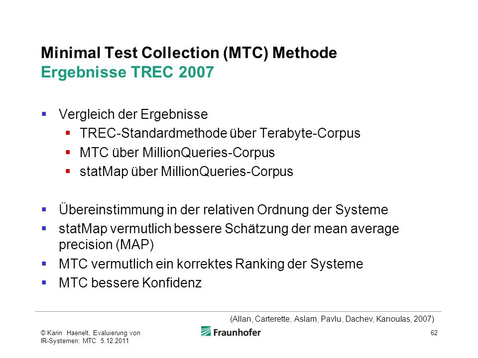 Minimal Test Collection (MTC) Methode Ergebnisse TREC 2007