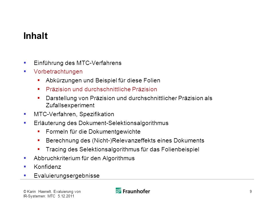 Inhalt Einführung des MTC-Verfahrens Vorbetrachtungen