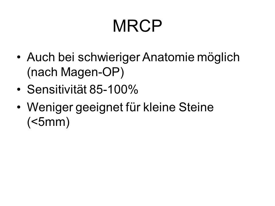 MRCP Auch bei schwieriger Anatomie möglich (nach Magen-OP)
