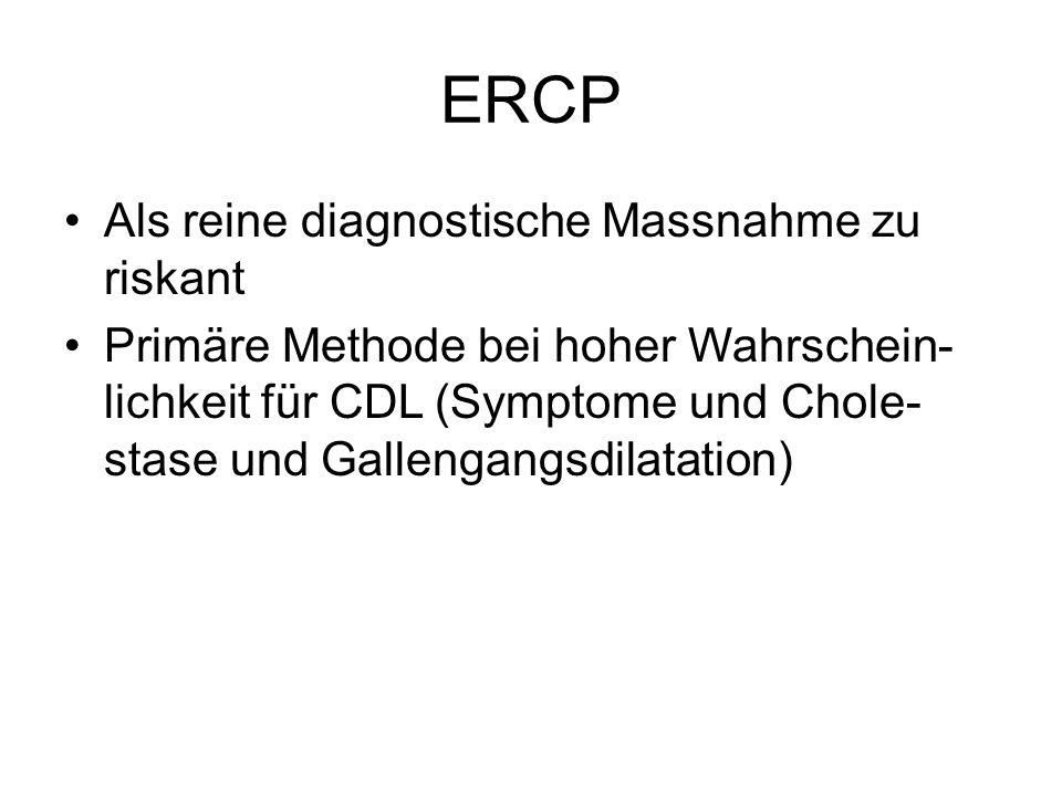 ERCP Als reine diagnostische Massnahme zu riskant