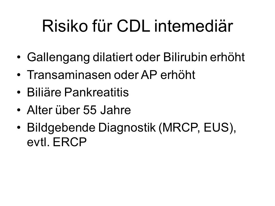 Risiko für CDL intemediär