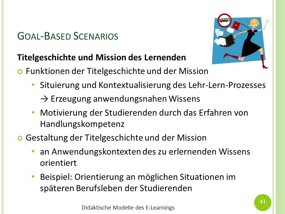 Goal-Based Scenarios Titelgeschichte und Mission des Lernenden