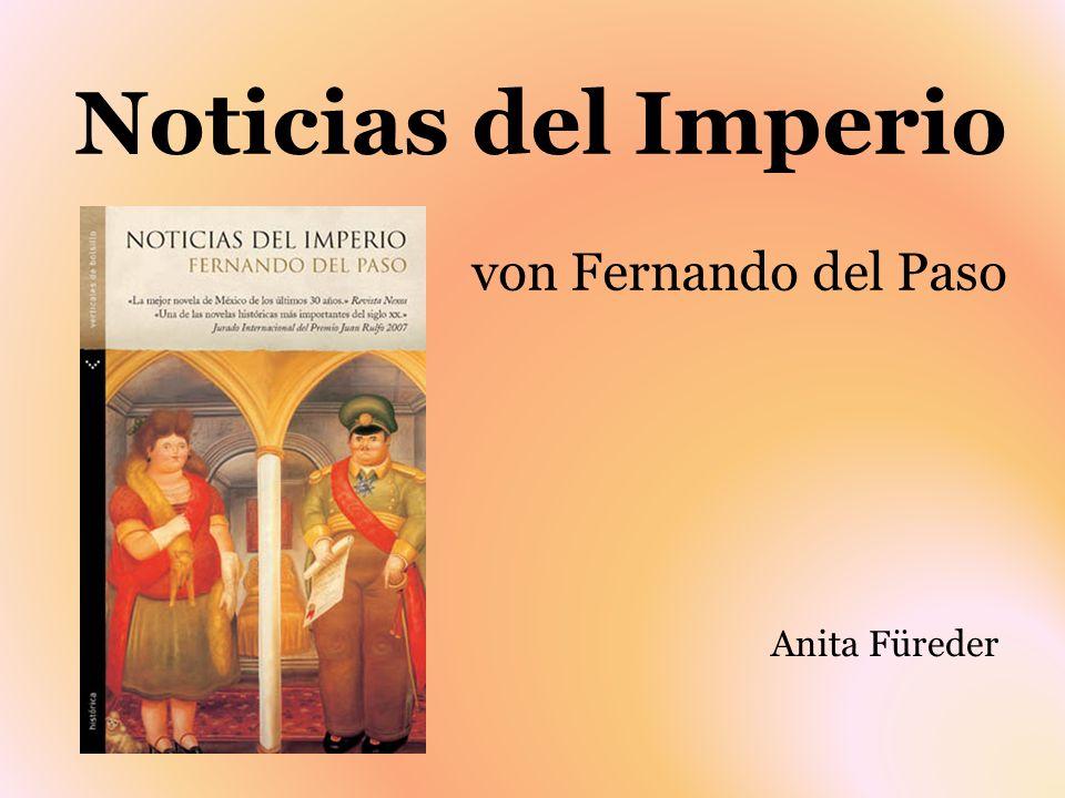 Noticias del Imperio von Fernando del Paso