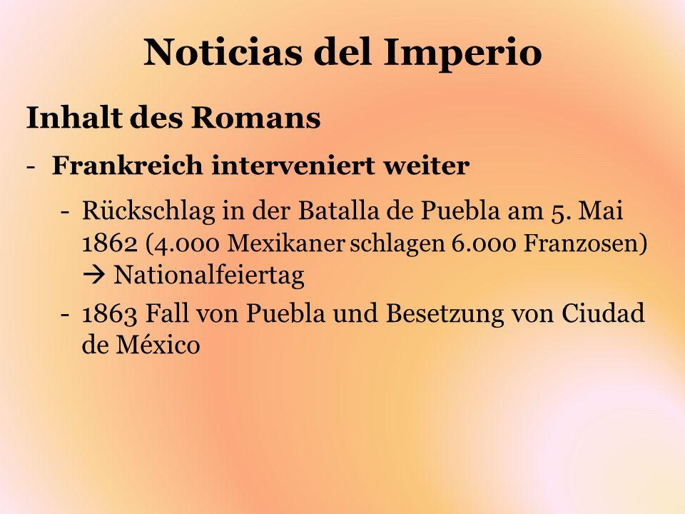 Noticias del Imperio Inhalt des Romans Frankreich interveniert weiter