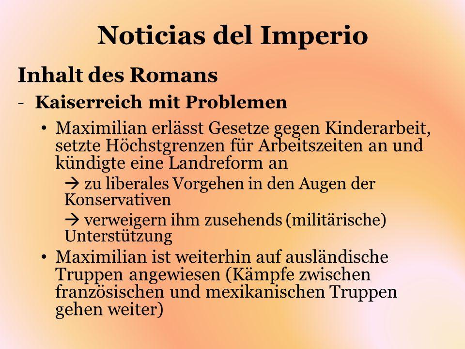 Noticias del Imperio Inhalt des Romans Kaiserreich mit Problemen
