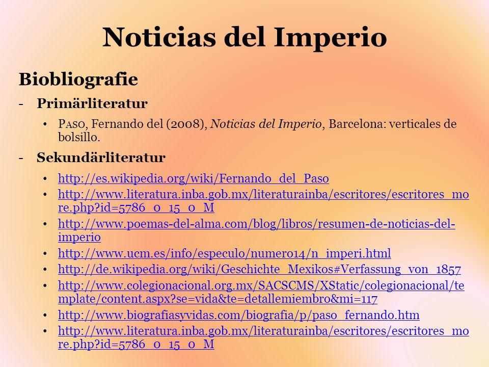 Noticias del Imperio Biobliografie Primärliteratur Sekundärliteratur