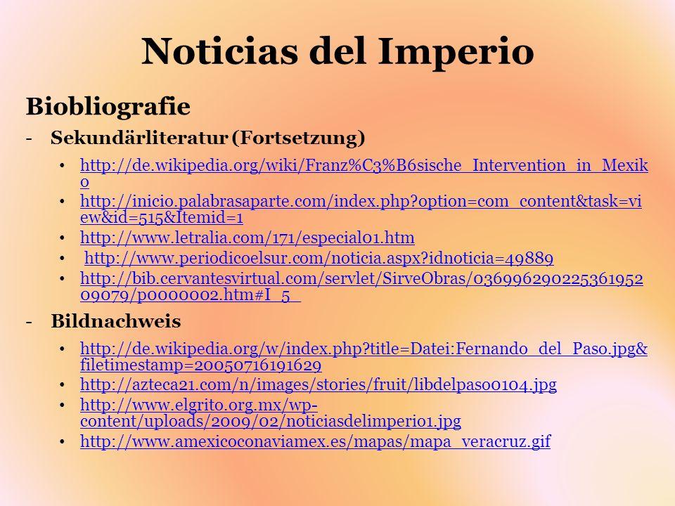 Noticias del Imperio Biobliografie Sekundärliteratur (Fortsetzung)