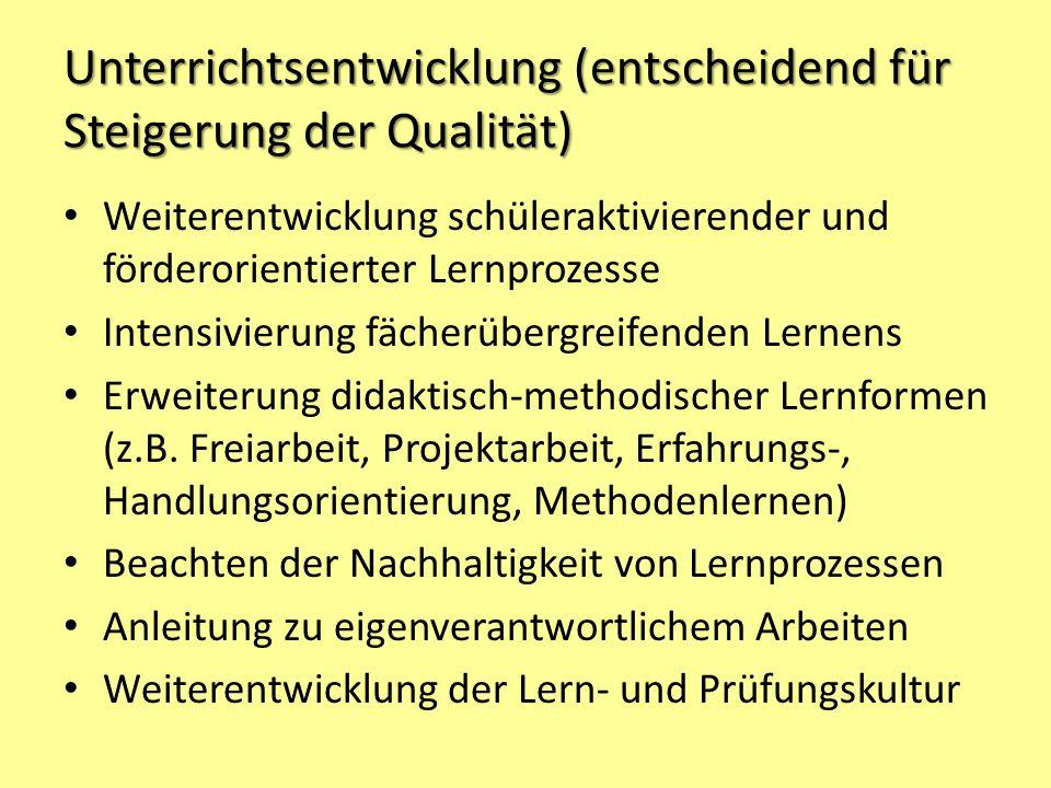 Unterrichtsentwicklung (entscheidend für Steigerung der Qualität)