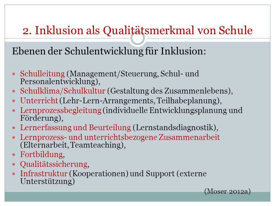 2. Inklusion als Qualitätsmerkmal von Schule