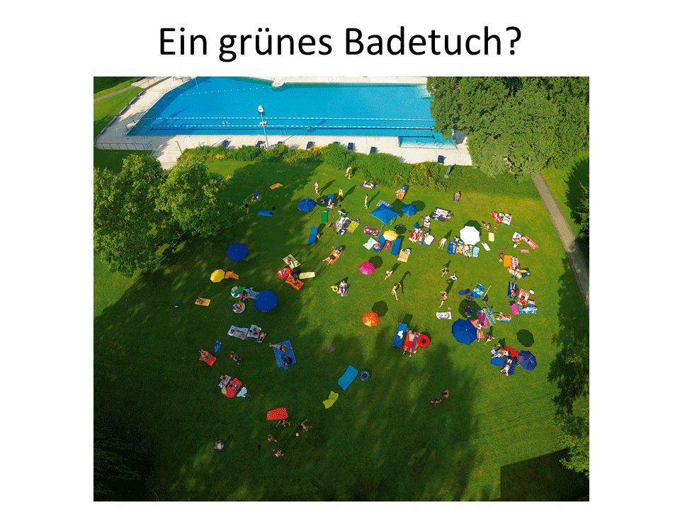 Ein grünes Badetuch