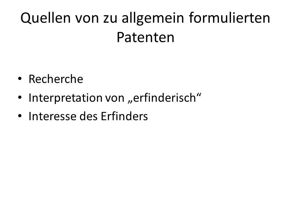 Quellen von zu allgemein formulierten Patenten