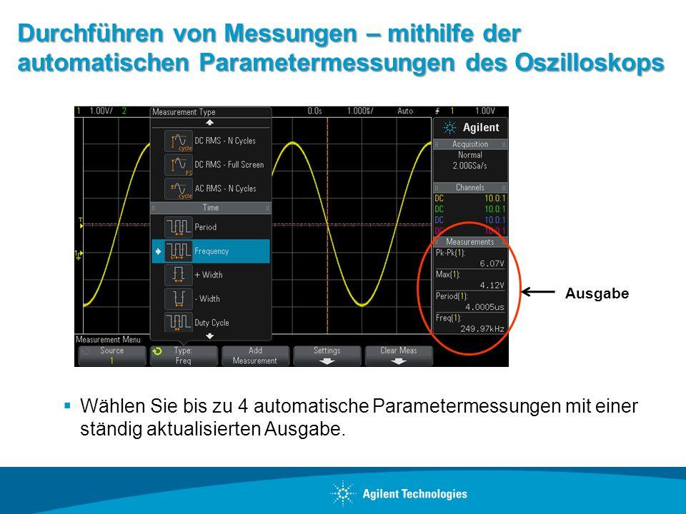 Durchführen von Messungen – mithilfe der automatischen Parametermessungen des Oszilloskops