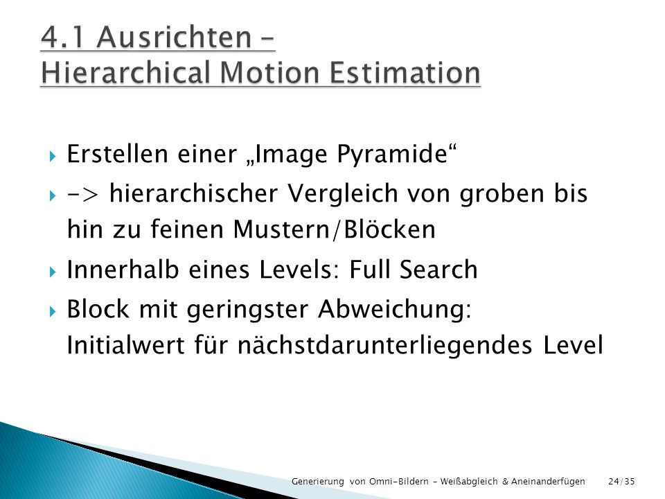 4.1 Ausrichten – Hierarchical Motion Estimation