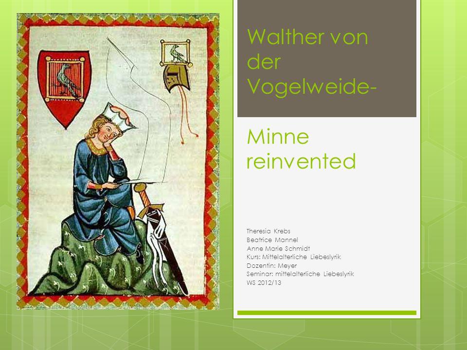 Walther von der Vogelweide- Minne reinvented