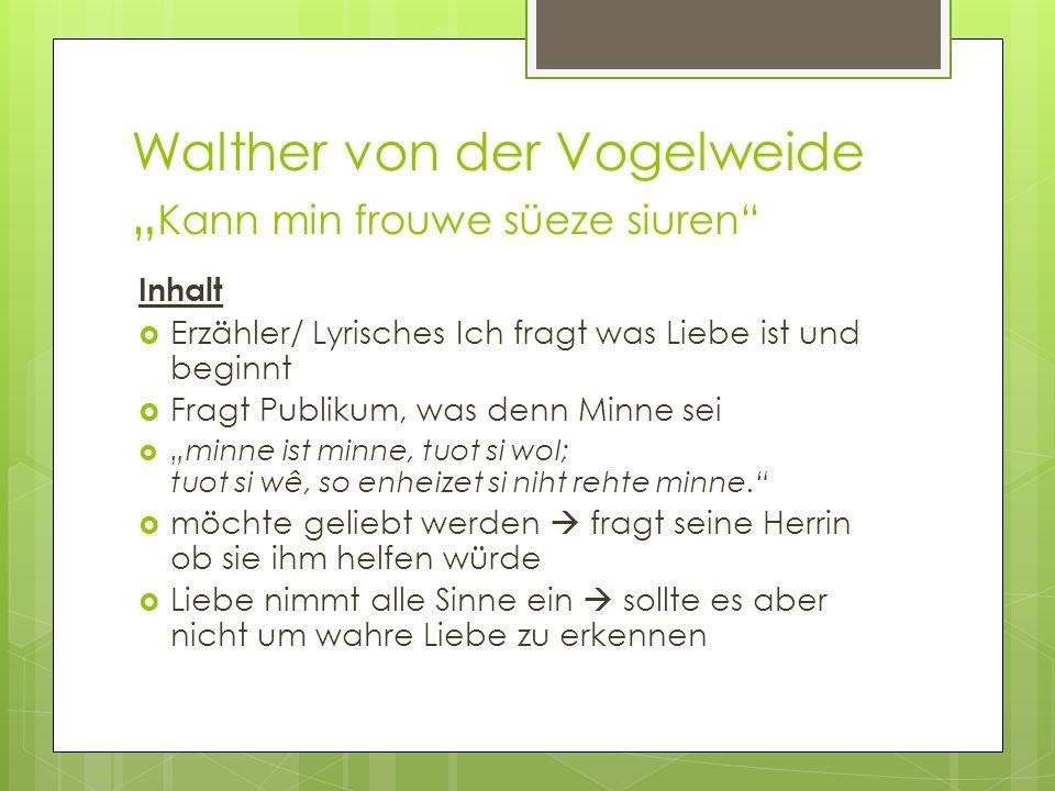 """Walther von der Vogelweide """"Kann min frouwe süeze siuren"""