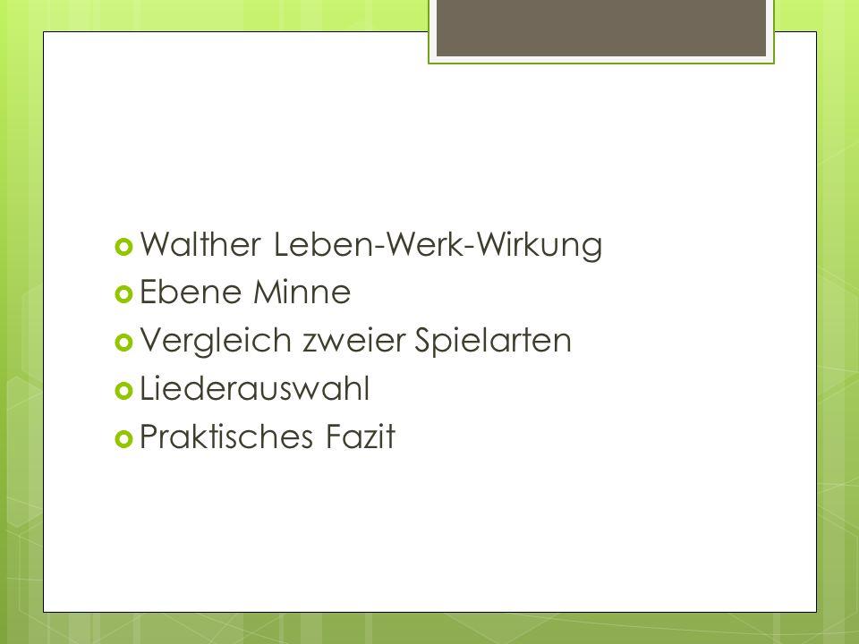 Walther Leben-Werk-Wirkung