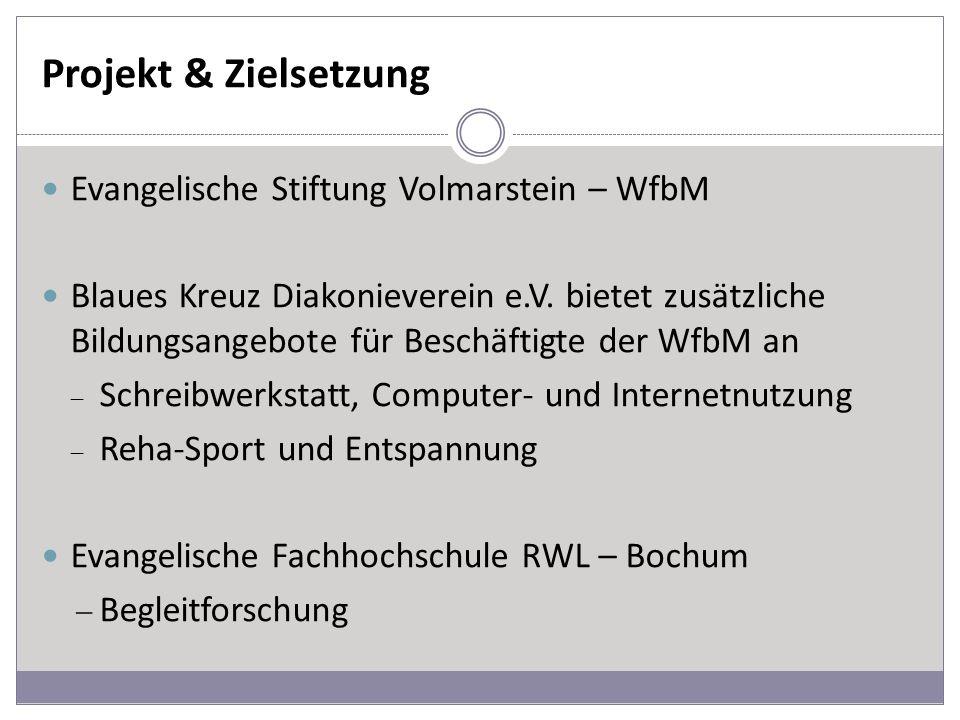 Projekt & Zielsetzung Evangelische Stiftung Volmarstein – WfbM
