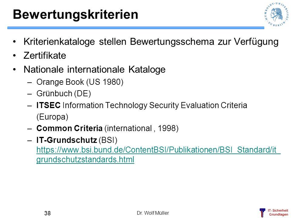 Bewertungskriterien Kriterienkataloge stellen Bewertungsschema zur Verfügung. Zertifikate. Nationale internationale Kataloge.