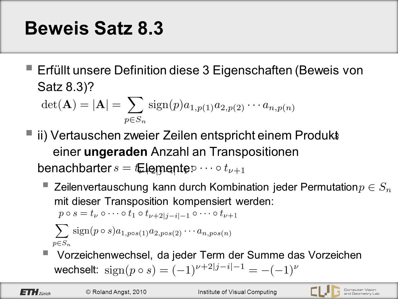 Beweis Satz 8.3 Erfüllt unsere Definition diese 3 Eigenschaften (Beweis von Satz 8.3)
