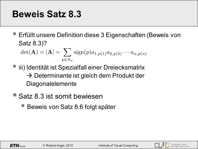 Beweis Satz 8.3 Satz 8.3 ist somit bewiesen