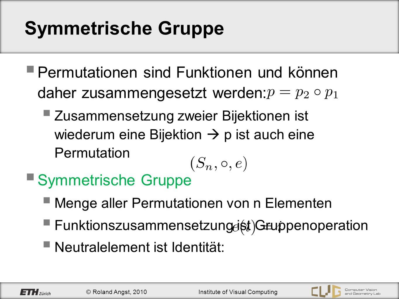Symmetrische Gruppe Permutationen sind Funktionen und können daher zusammengesetzt werden:
