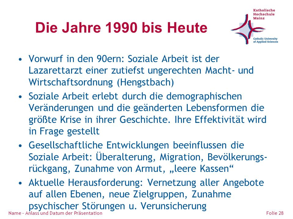 Die Jahre 1990 bis Heute