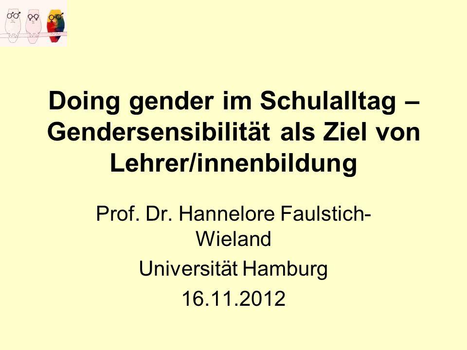 Prof. Dr. Hannelore Faulstich-Wieland Universität Hamburg 16.11.2012