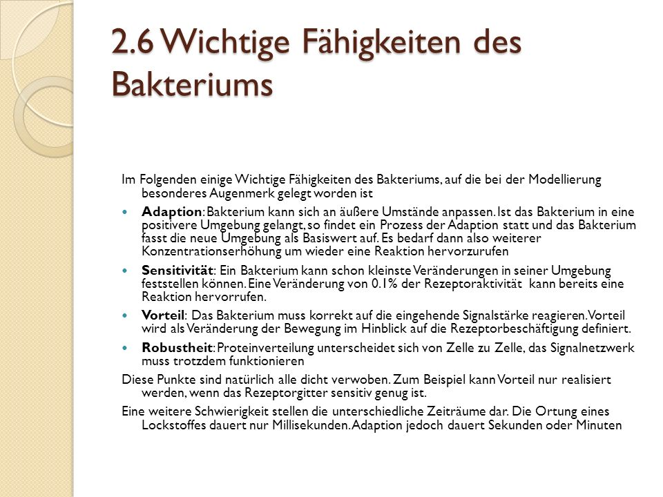 2.6 Wichtige Fähigkeiten des Bakteriums