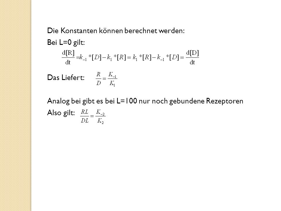 Die Konstanten können berechnet werden: