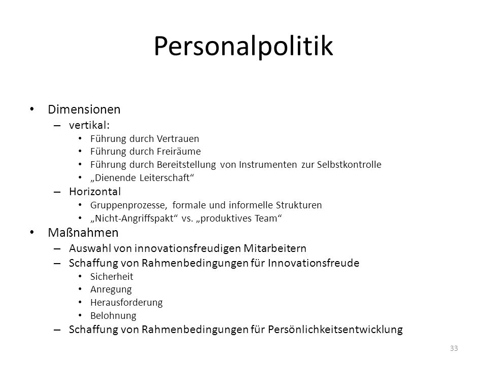 Personalpolitik Dimensionen Maßnahmen vertikal: Horizontal