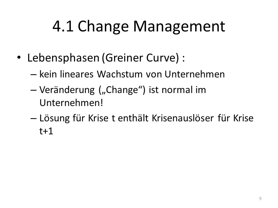4.1 Change Management Lebensphasen (Greiner Curve) :