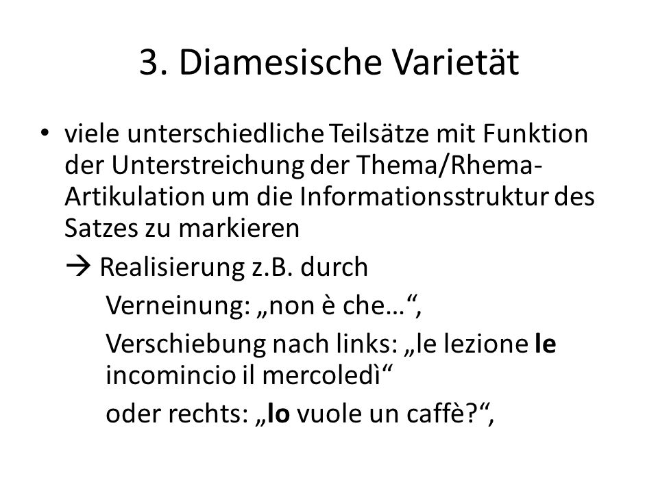 3. Diamesische Varietät